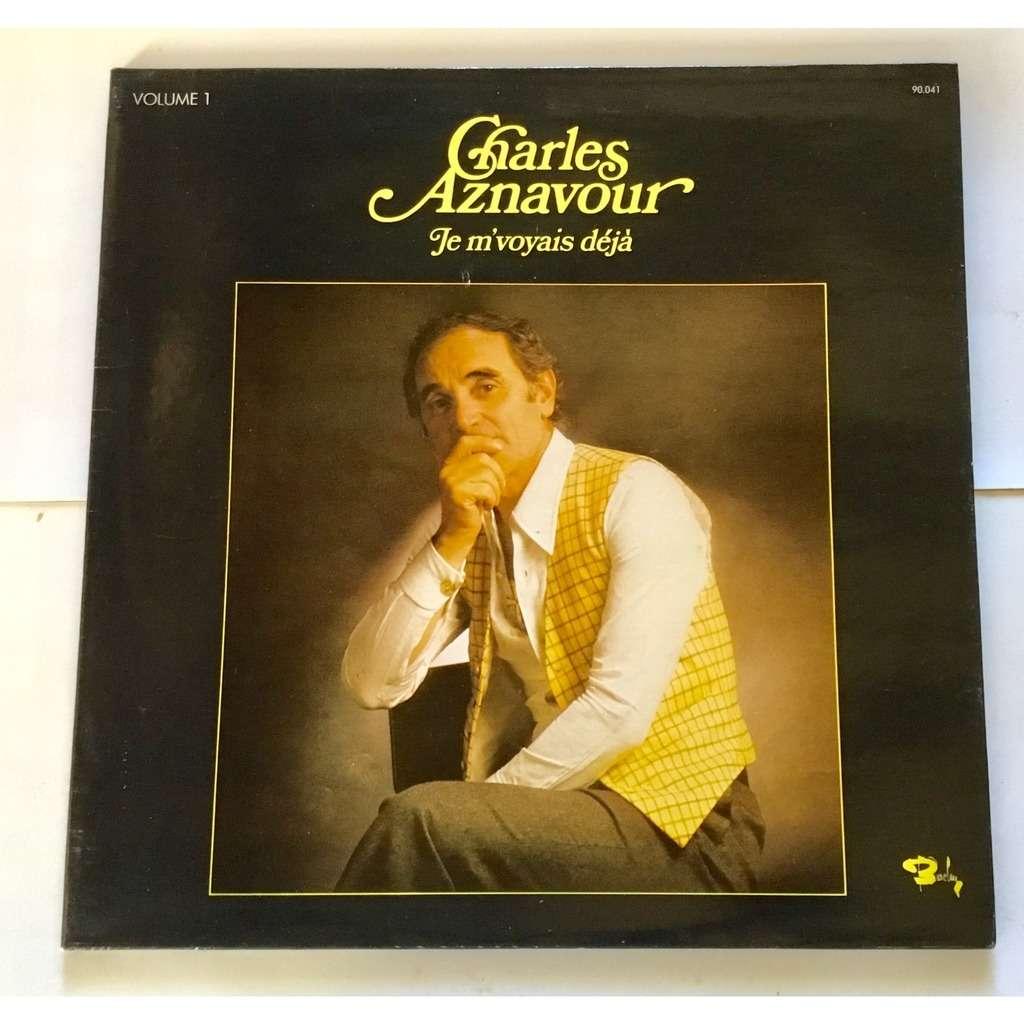 charles aznavour je m'voyais deja volume 1