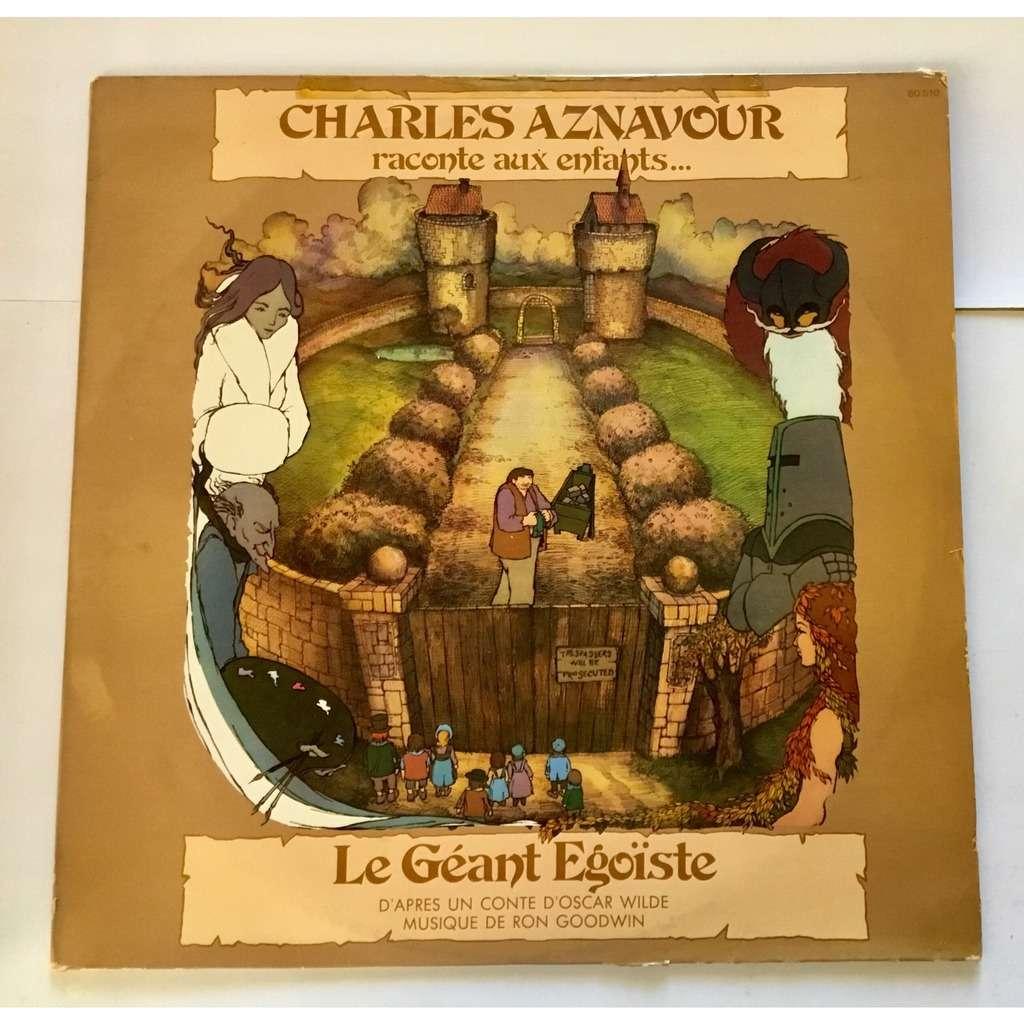 Aznavour Charles Raconte aux enfants... Le géant égoïste