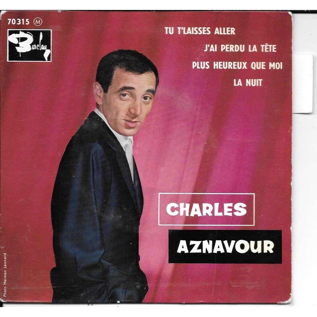 charles aznavour tu t'laisse aller