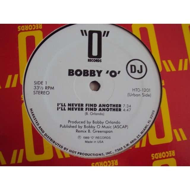 BOBBY O' i'll never find another (4 MIXES) 1989 USA (MAXIBOXLP)