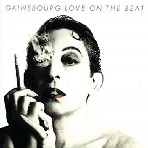 GAINSBOURG Serge Love on the beat