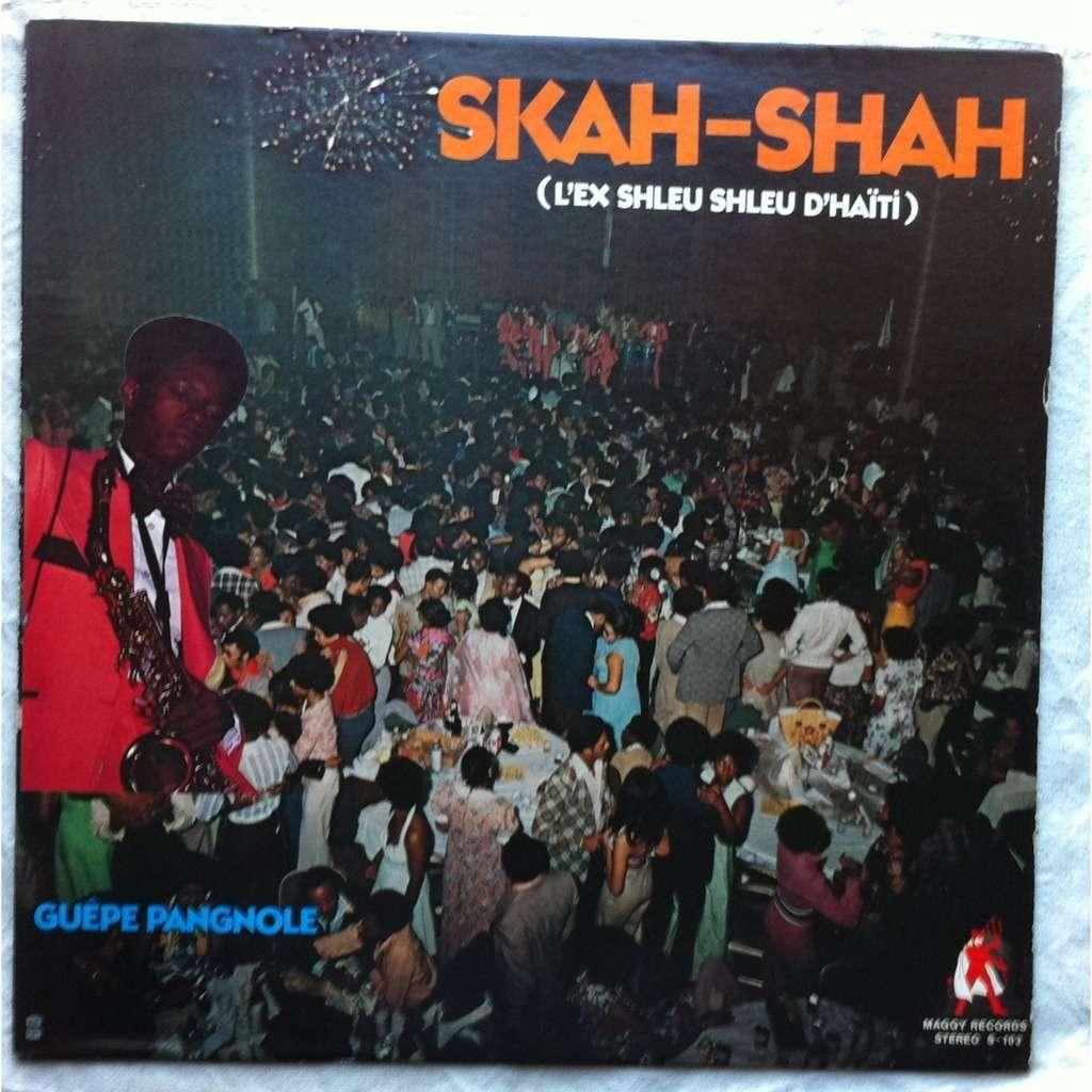 les skah-shah (l'ex shleu shleu d'haiti) guepe pangnole