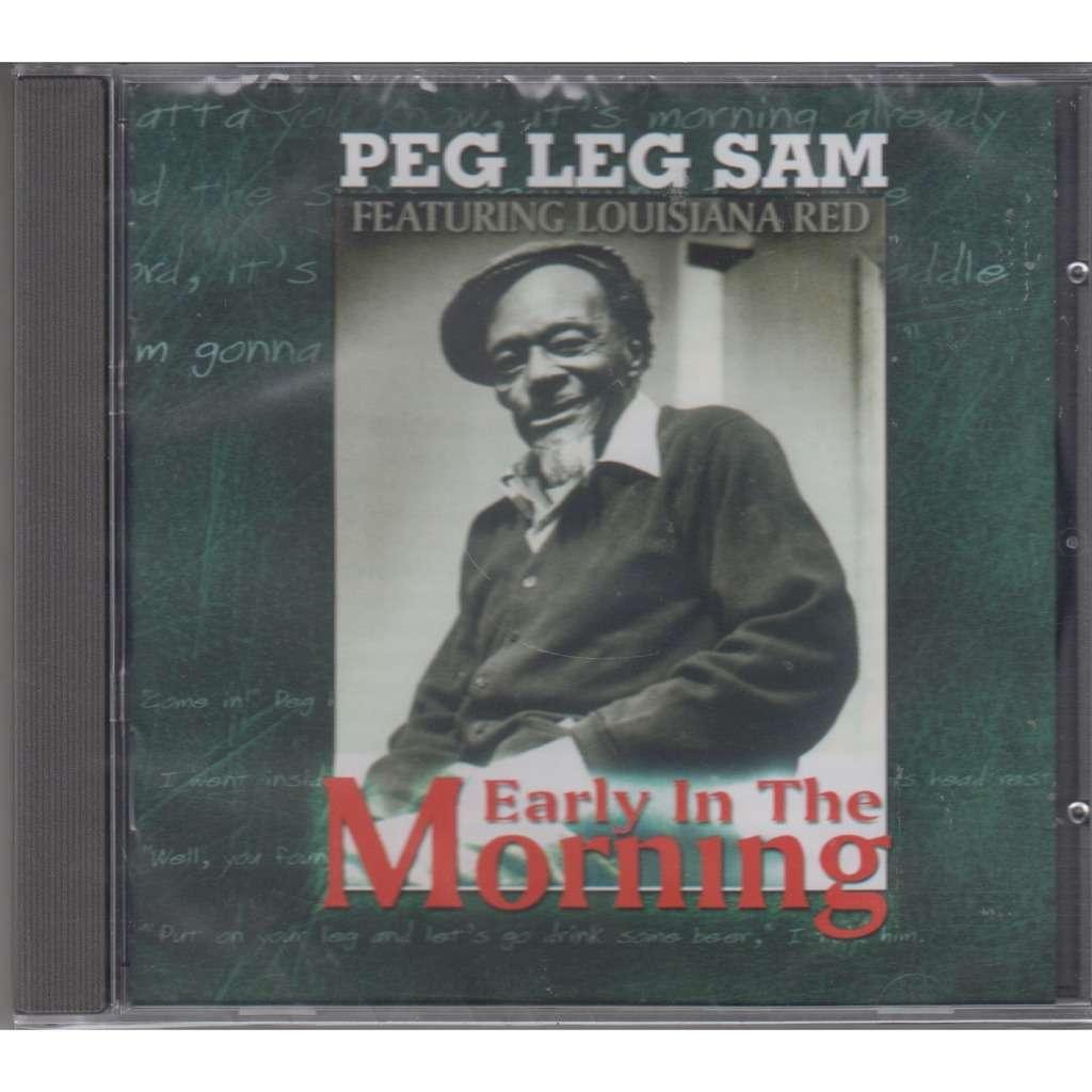 PEG LEG SAM Early in the Morning CD NEW