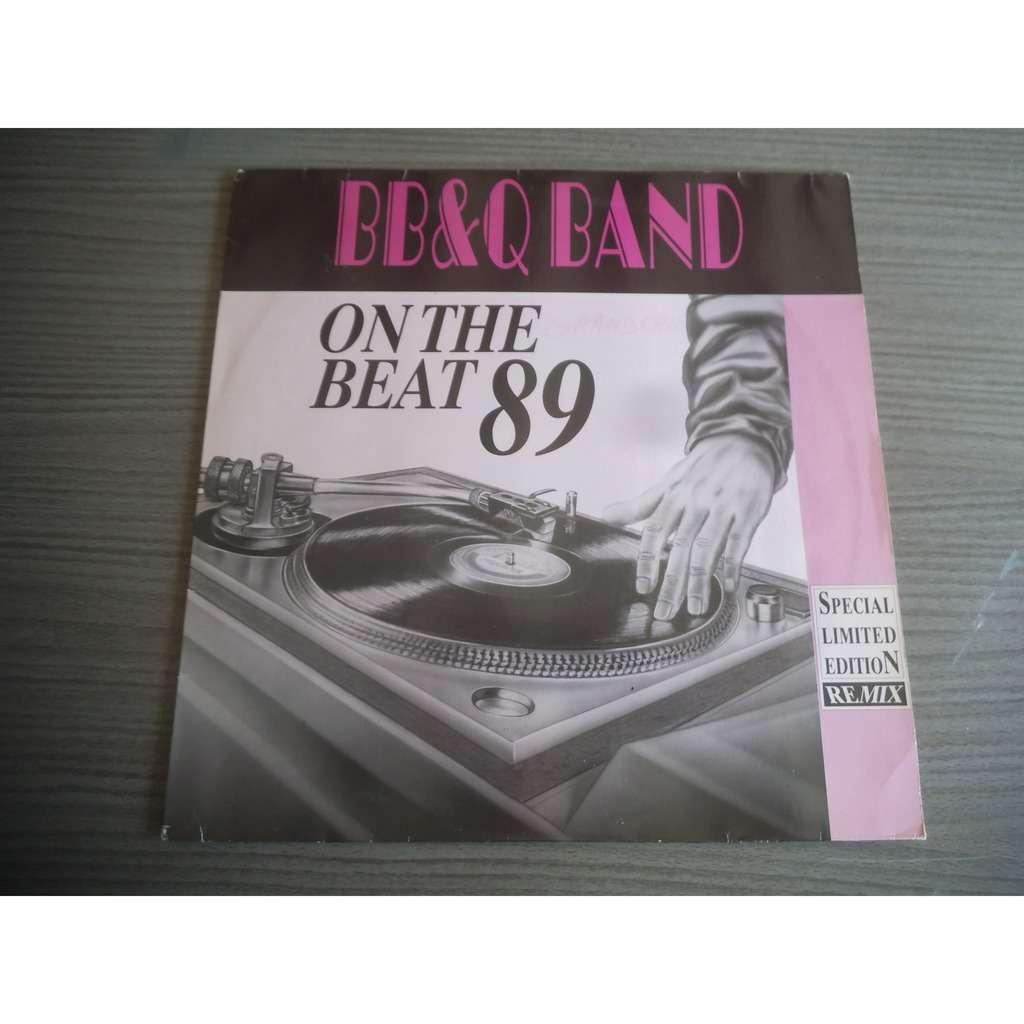 B B  & Q  BAND on the beat 89 (d m c  remix) / break out (megamix) / on the  beat(original mix) / starlette (origina