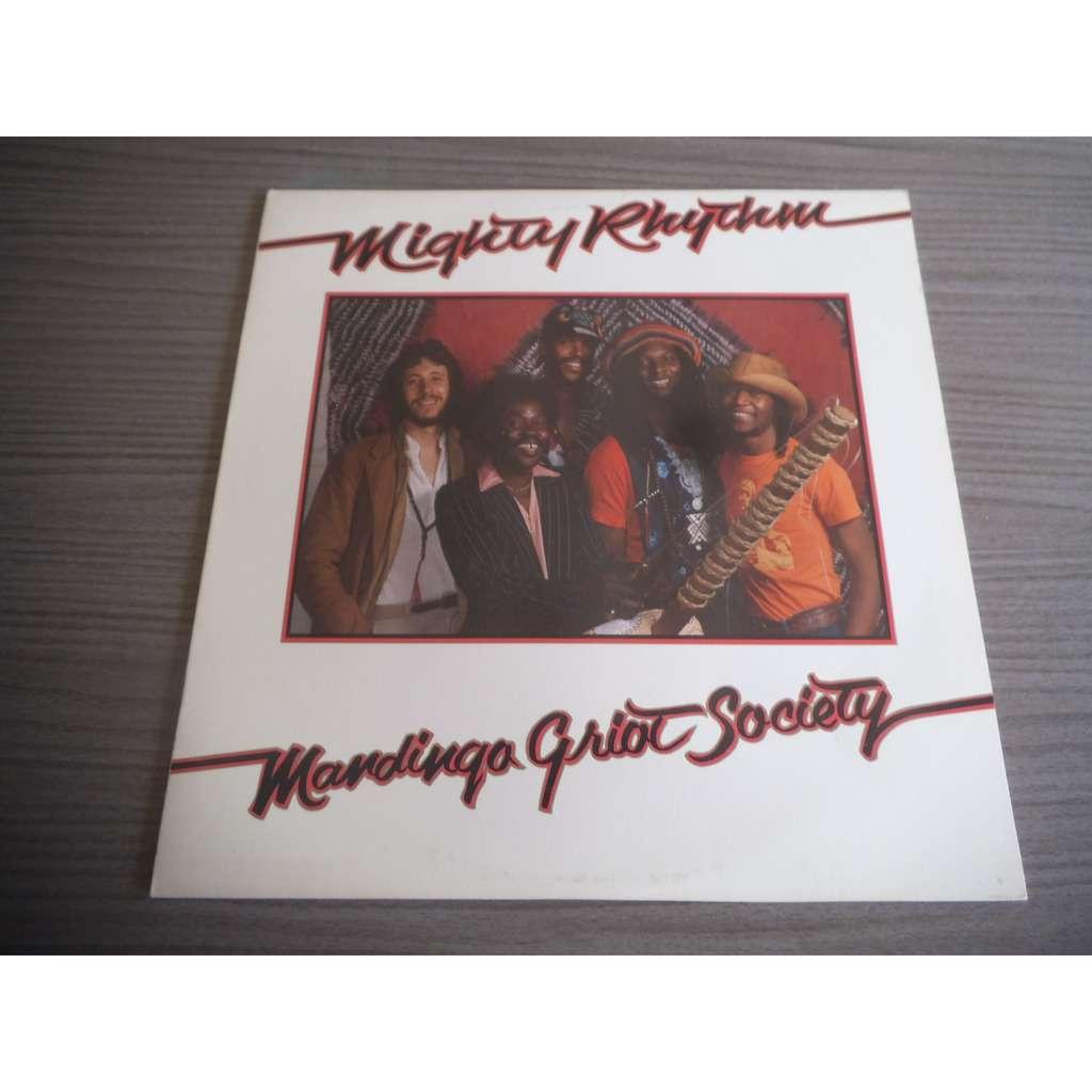 Mandingo Griot Society Mighty Rhythm