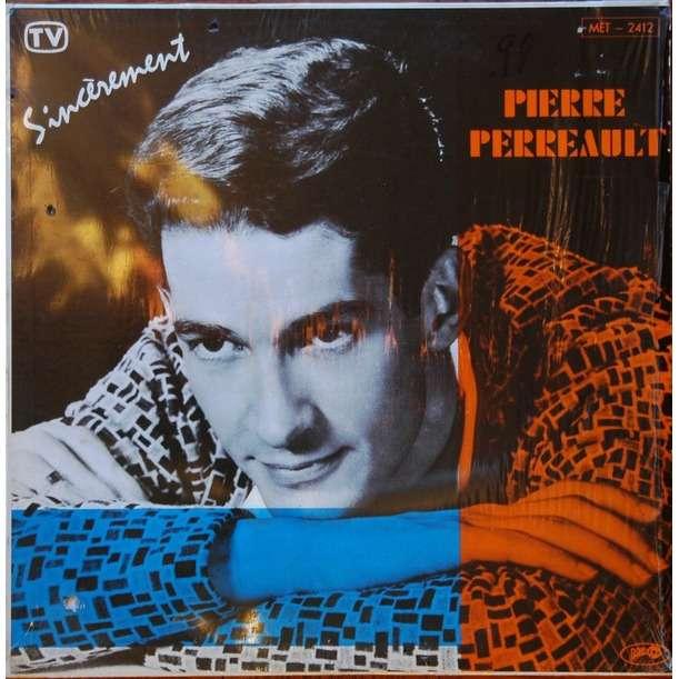Pierre Perreault sincerement