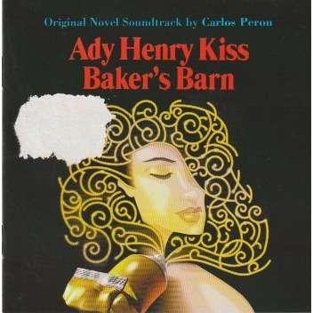 Carlos Peron Ady Henry Kiss - Baker's Barn (Original Novel Soundtrack)