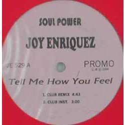 Joy ENRIQUEZ tell me how you feel (Club Remix) promo