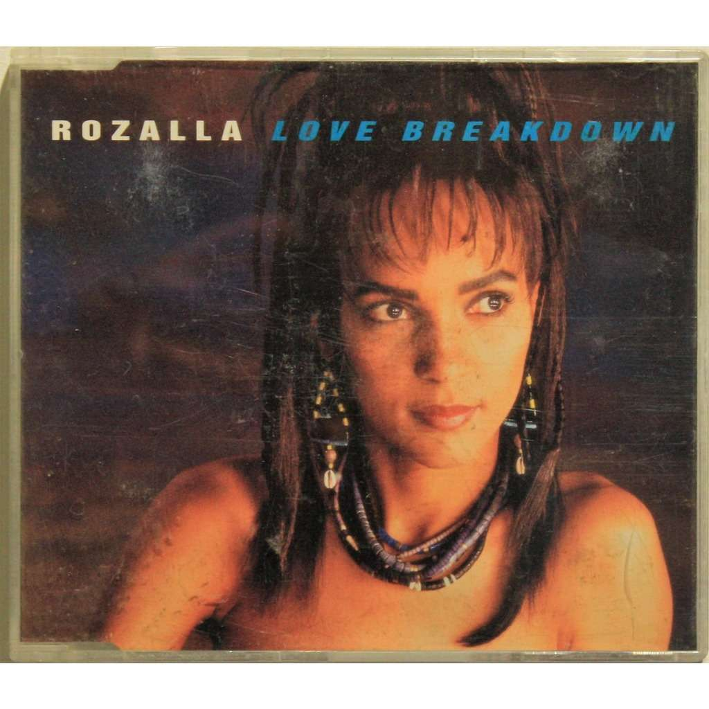 Rozalla Love breakdown