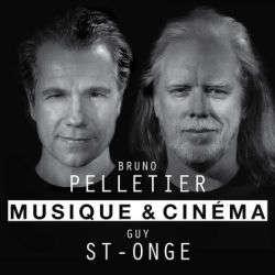 Bruno Pelletier - GUY ST-ONGE Musique Et Cinema