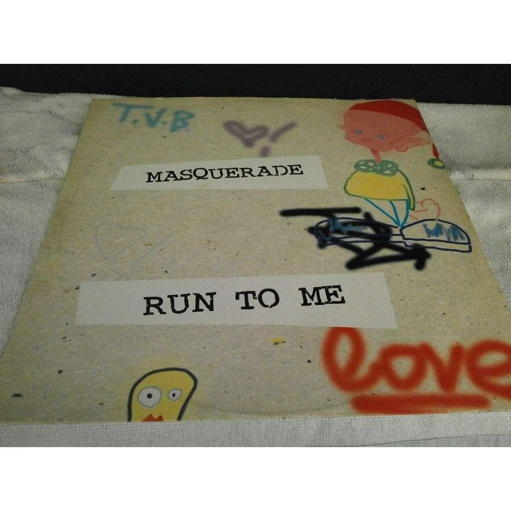 Masquerade RUN TO ME