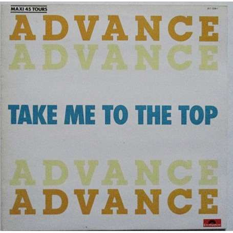 Advance  Take Me To The Top (Vocal)