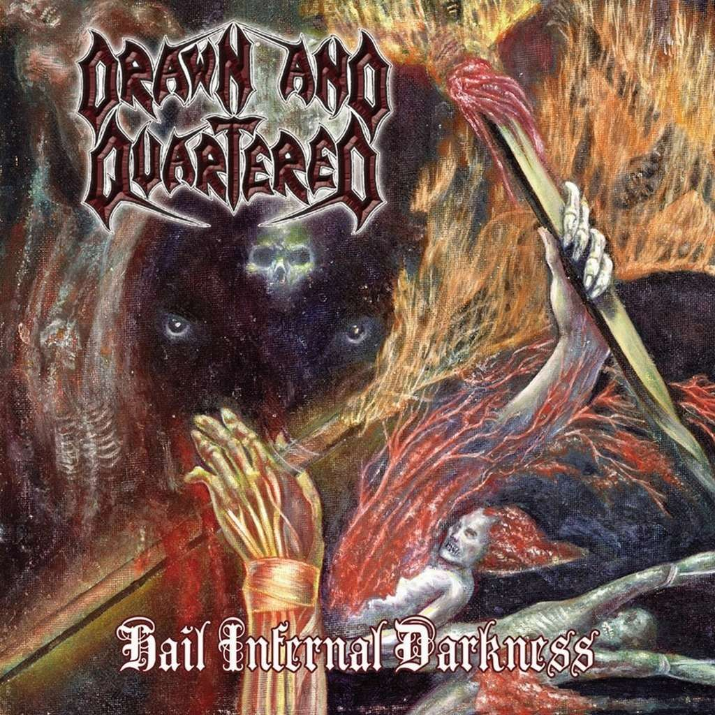 DRAWN AND QUARTERED Hail Infernal Darkness. Black Vinyl