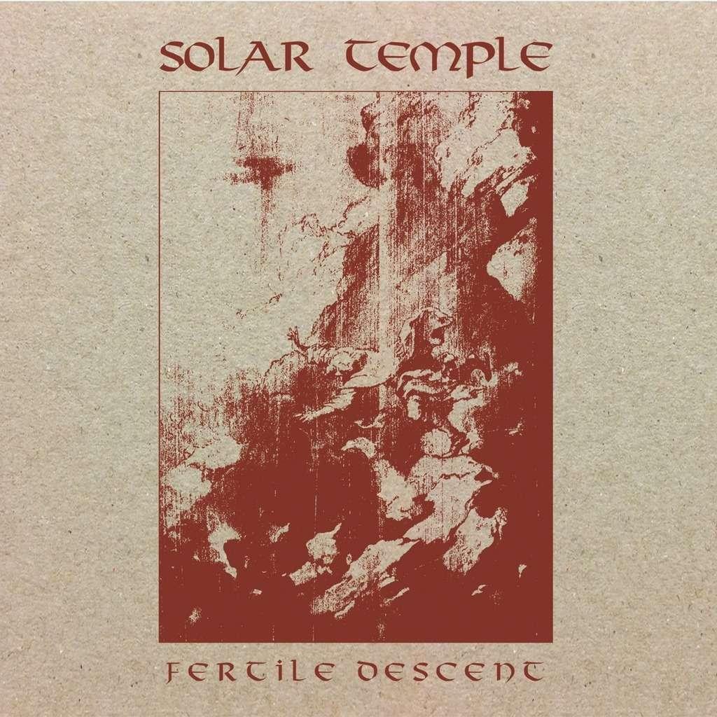 SOLAR TEMPLE Fertile Descent
