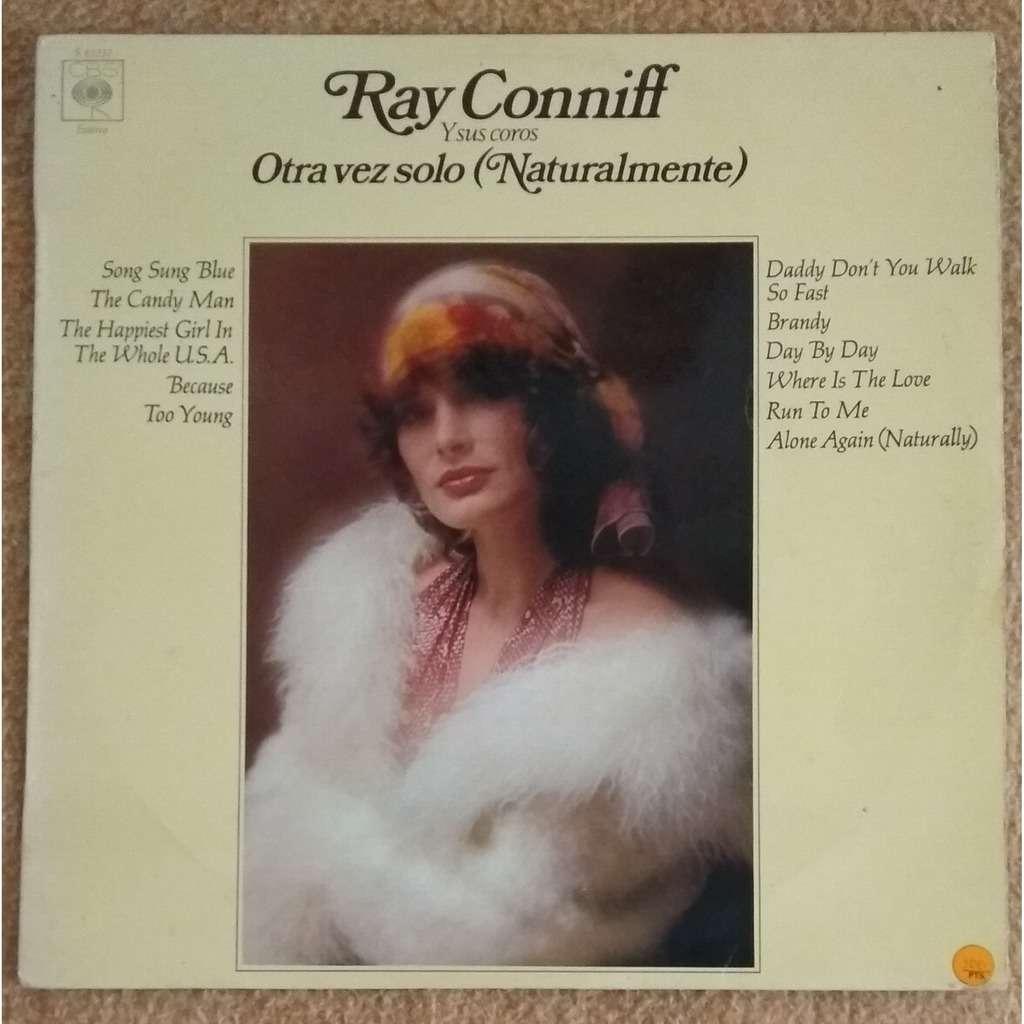 ray conniff and his chorus Otra vez solo (Naturalmente)