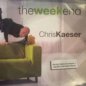 Chris Kaeser The Week End
