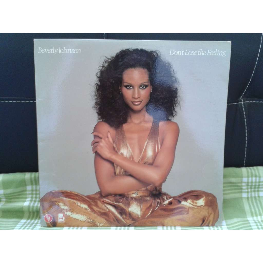 Beverly Johnson (2) - Don't Lose The Feeling (LP, Beverly Johnson (2) - Don't Lose The Feeling (LP, Album)