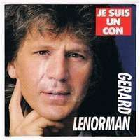 LENORMAN GERARD je suis con / le vieux chanteur blanc