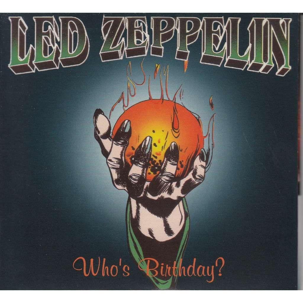 LED ZEPPELIN who's birthday?