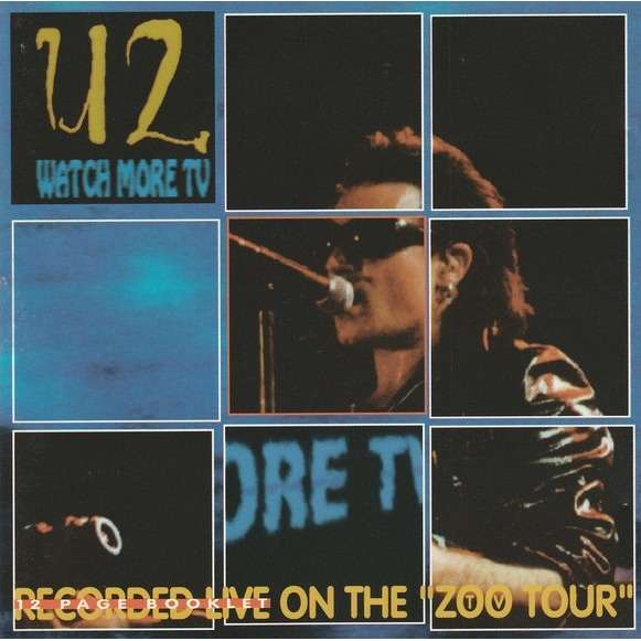 U2 Watch More TV - Recorded Live At The Zoo TV Tour