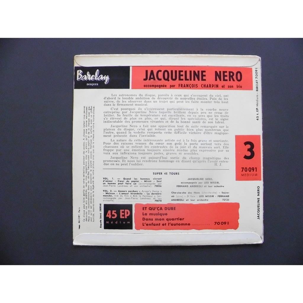 JACQUELINE NERO / TRIO CHARPIN ET QU'CA DURE + 3