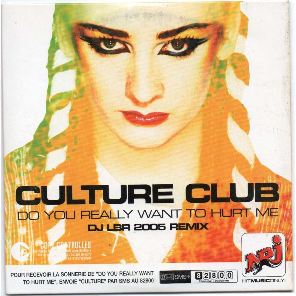culture club do you really want to hurt me ( remix 2005 )