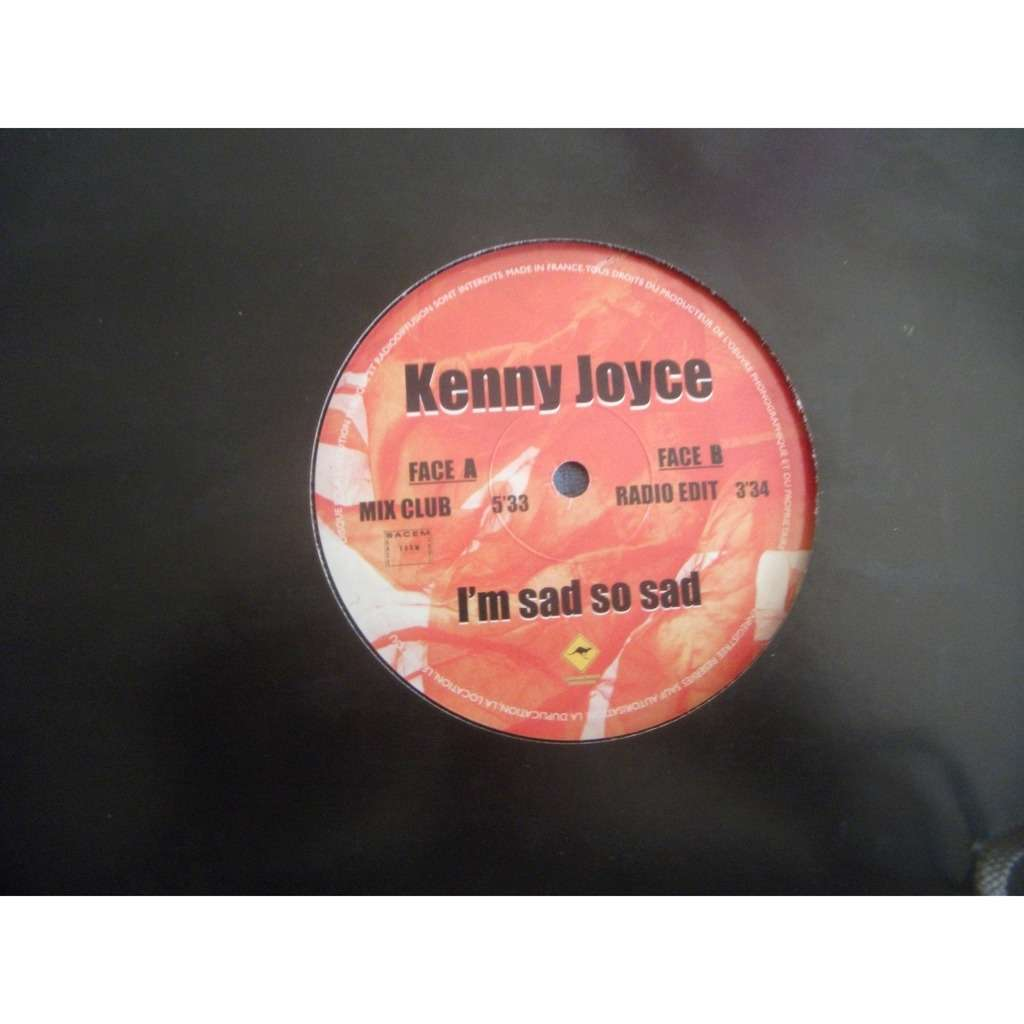 kenny joyce i'm sad so sad