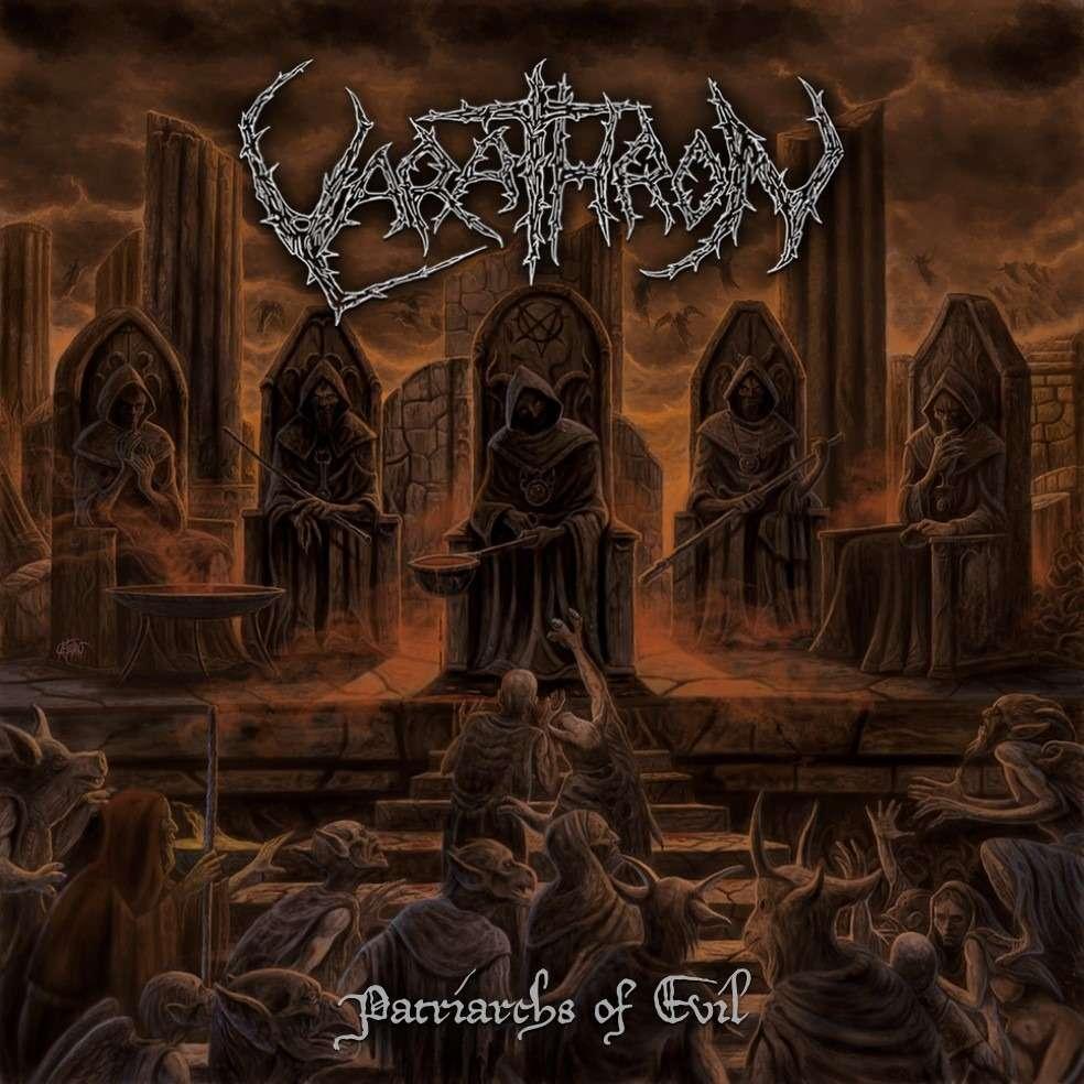 VARATHRON Patriarchs of Evil