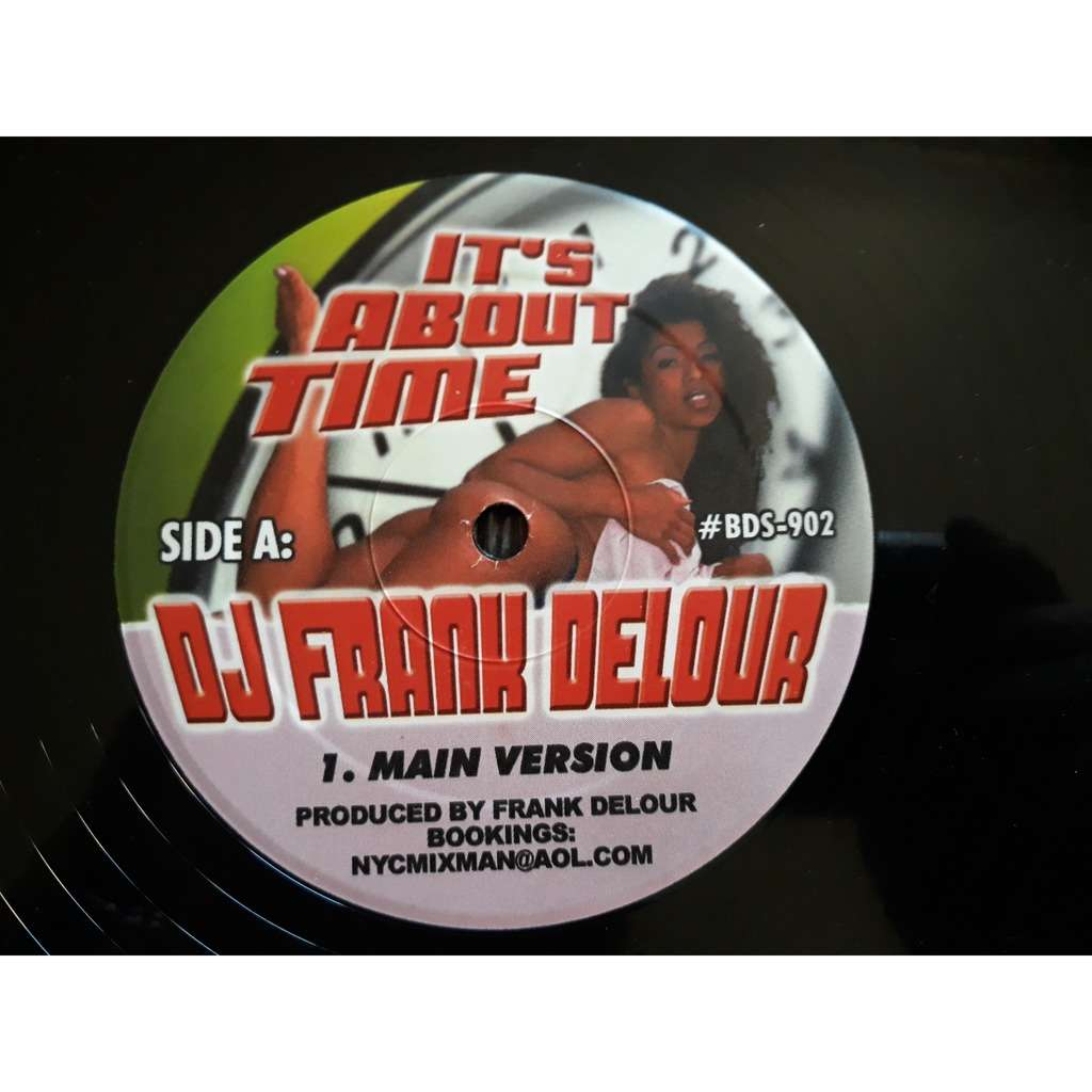 Dj Frank Delour* It'S About Time