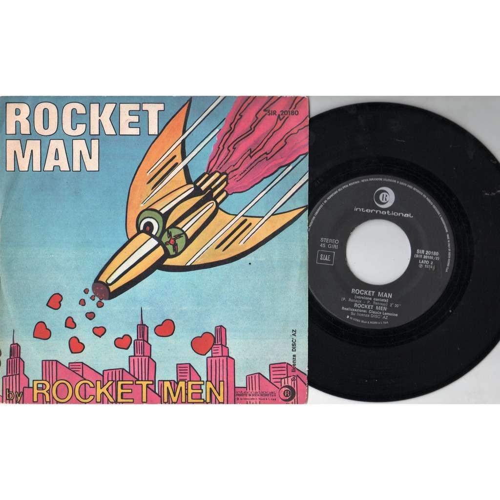 Rockets / Rocket Men Rocket Man (Italian 1974 original debut 2-trk 7single on Ricordi International lbl full ps)