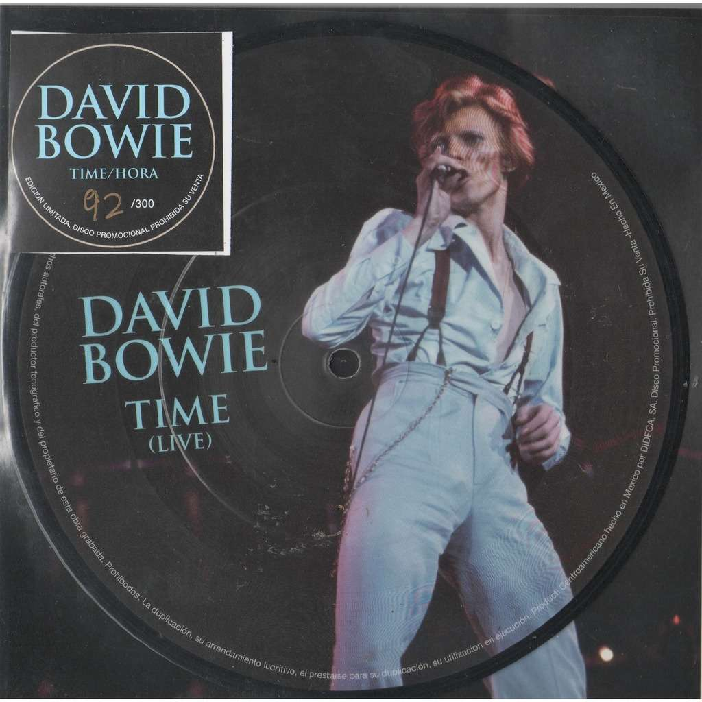 David Bowie Hora (Time - live) (Mexico Ltd 300 no'd copies live 2-trk 7single Picture Disc stickered slv+insert)