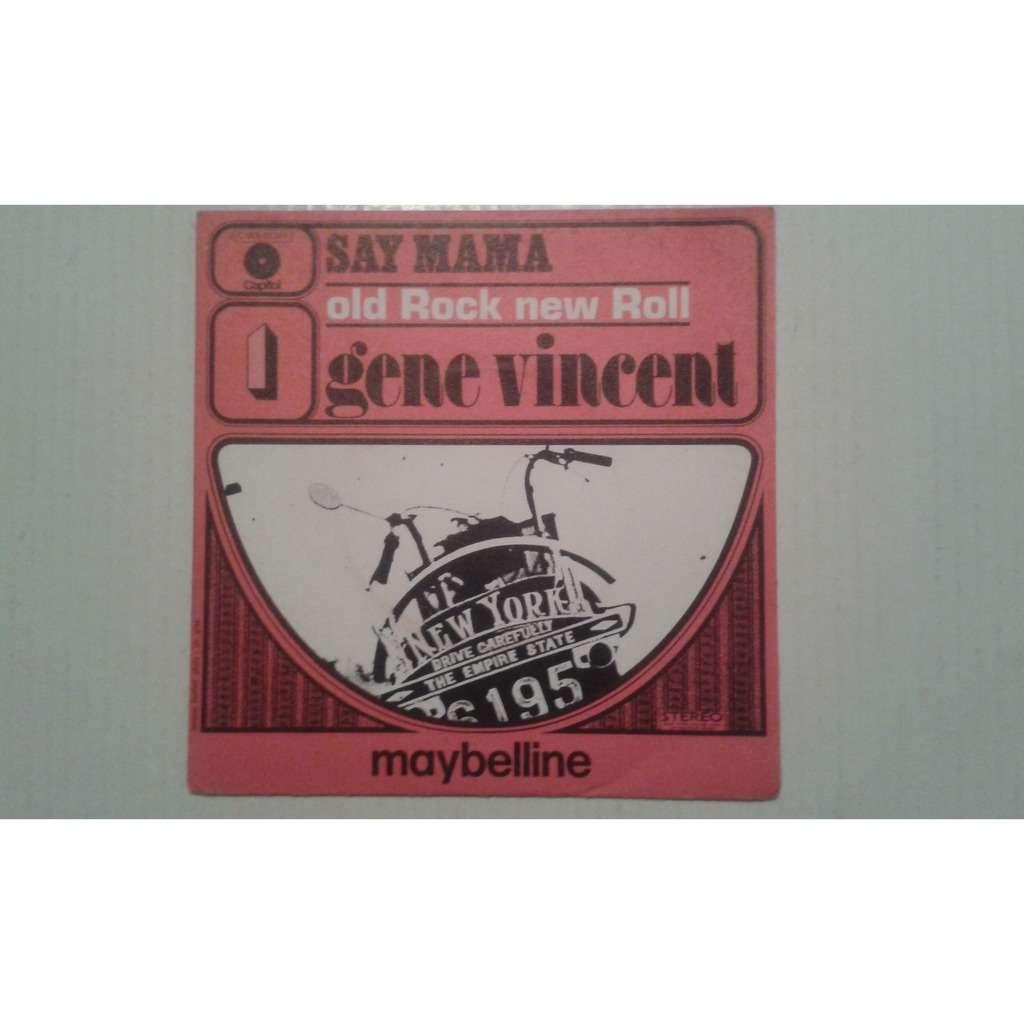 VINCENT Gene SAY MAMA