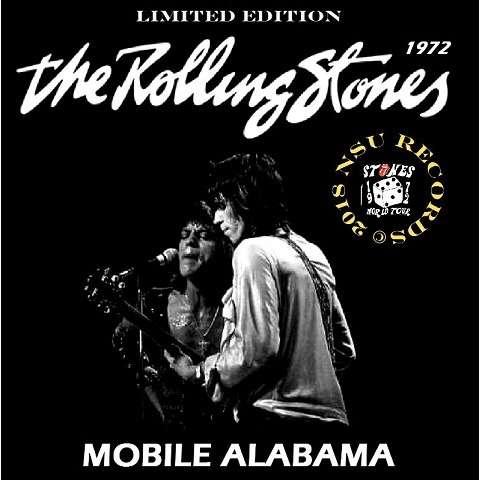 the rolling stones LIVE IN MOBILE ALABAMA 1972 JUNE 27th LTD CD