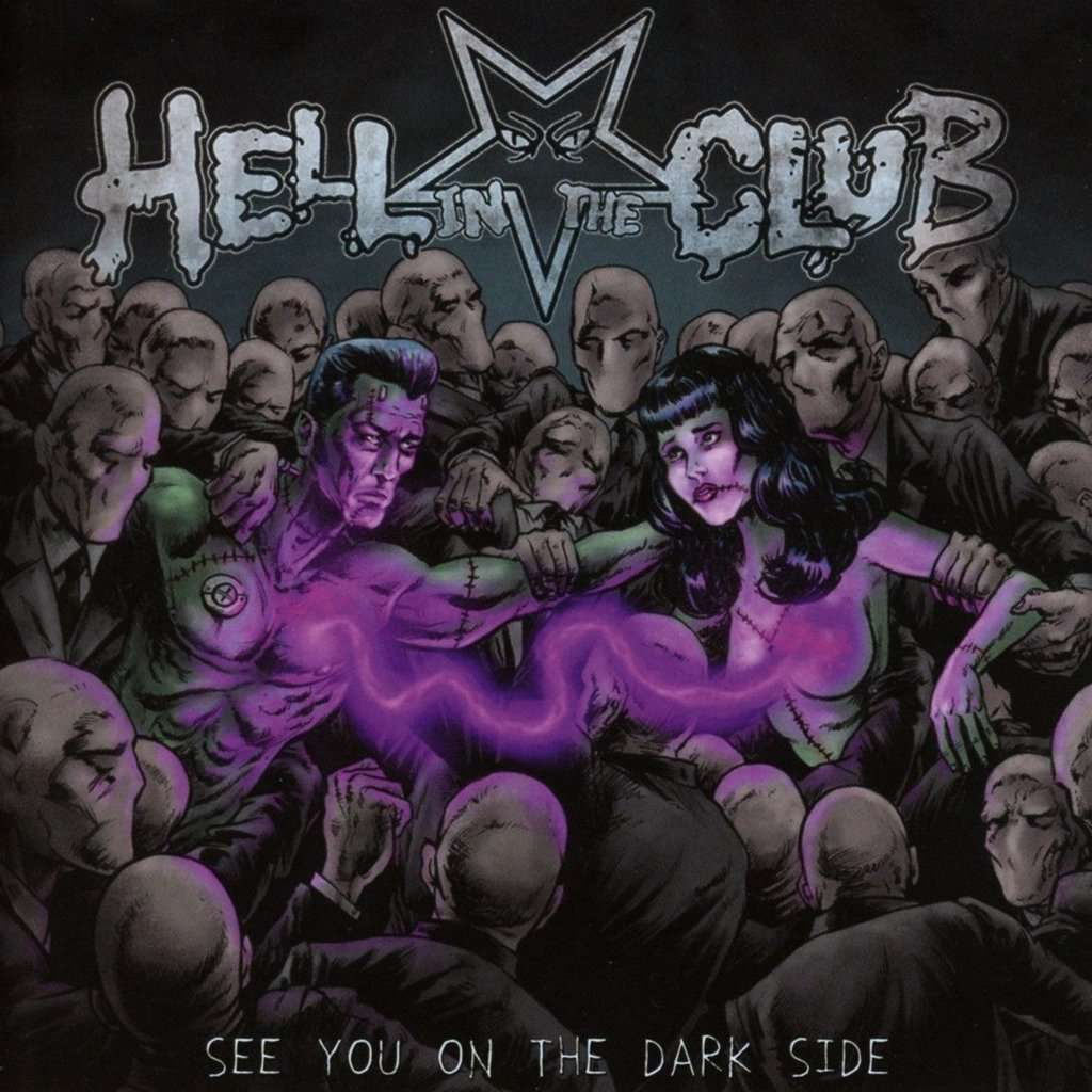 Hell In The Club See You On The Dark Side