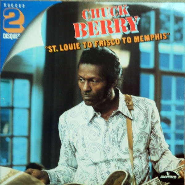 chuck berry St.Louie to frisco to memphis