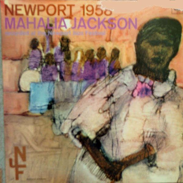mahalia jackson Newport 1958