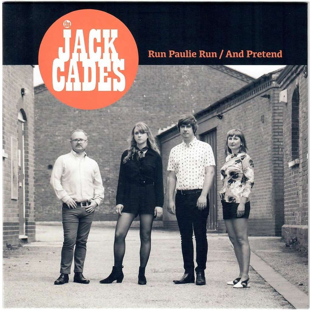 The Jack Cades Run Paulie Run / And Pretend