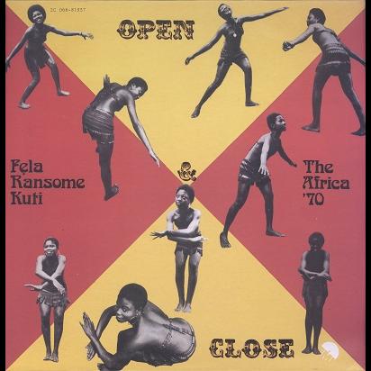 Fela Kuti & Africa 70 Open & Close