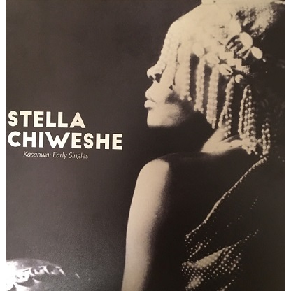 Stella Chiweshe Kasahwa: Early Singles