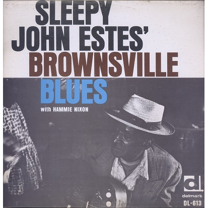 Sleepy John Estes with Hammie Nixon Brownsville Blues