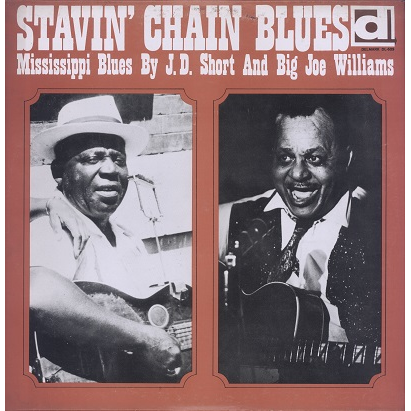 Big Joe Williams, J.D. Short Stavin' Chain Blues
