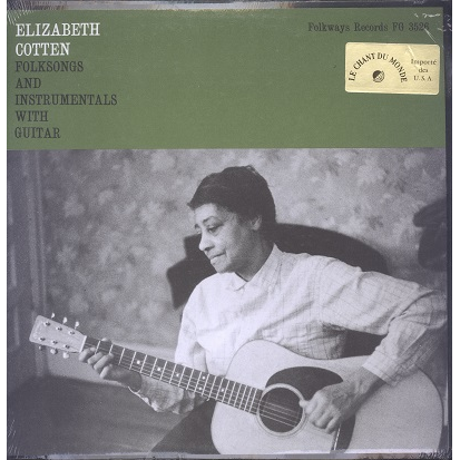 Elizabeth Cotten Folksongs And Instrumentals With Guitar