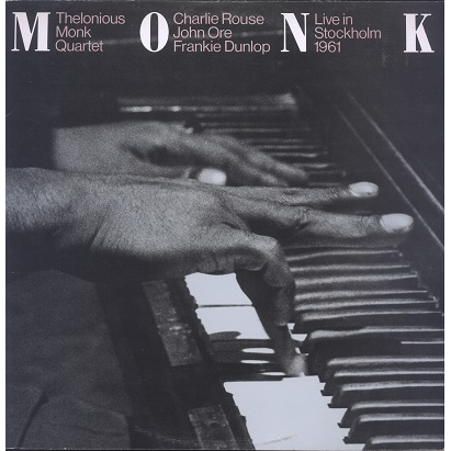 Thelonious Monk Quartet Live In Stockholm 1961