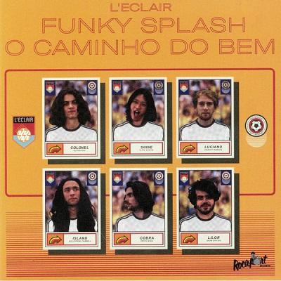 L'Eclair Funky Splash