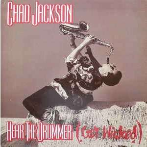 chad jackson Hear The Drummer (Get Wicked)