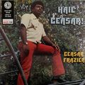 CEASAR FRAZIER - Hail Ceasar! (Limited Edit Green Vinyl / Jetrecords) - 33T