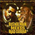beenie man meets mad cobra beenie man meets mad cobra