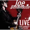 JOE BONAMASSA - Live From Nowhere In Particular (2xlp) - 33T x 2