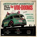 THE VOO-DOOMS - Destination Doomsville (lp) Ltd Edit Splatter vinyl -E.U - LP