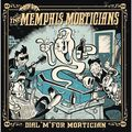 THE MEMPHIS MORTICIANS - Dial 'M' For Mortician (lp) Ltd Edit Blue Vinyl -E.U - LP